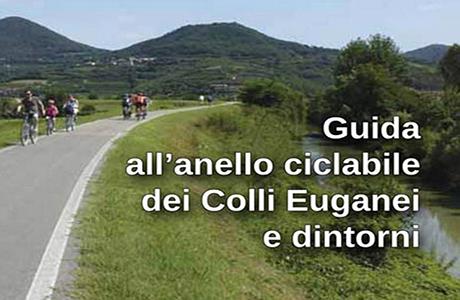 """""""Guida all'anello ciclabile dei Colli Euganei"""" di Gianni Sandon"""