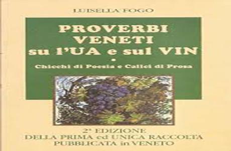 Proverbi Veneti su l'Ua e sul Vin