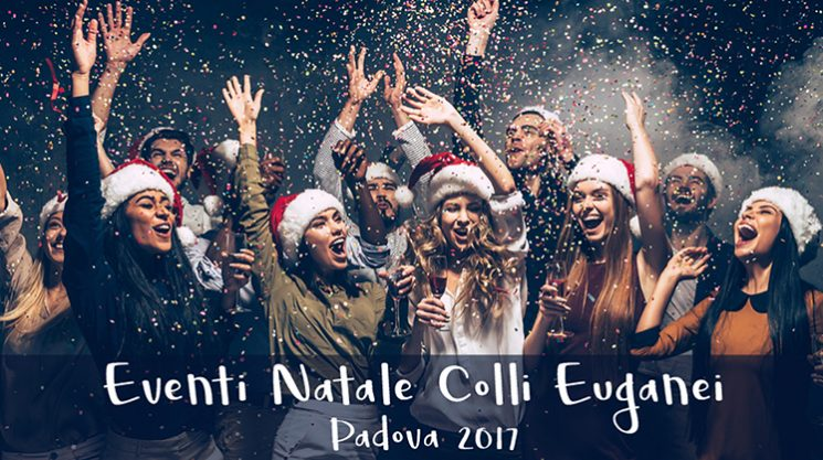 Natale Colli Euganei Padova 2017