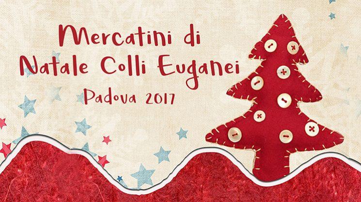Mercatini di Natale Colli Euganei Padova 2017