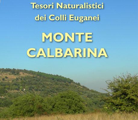 Tesori Naturalistici dei Colli Euganei Monte Calbarina