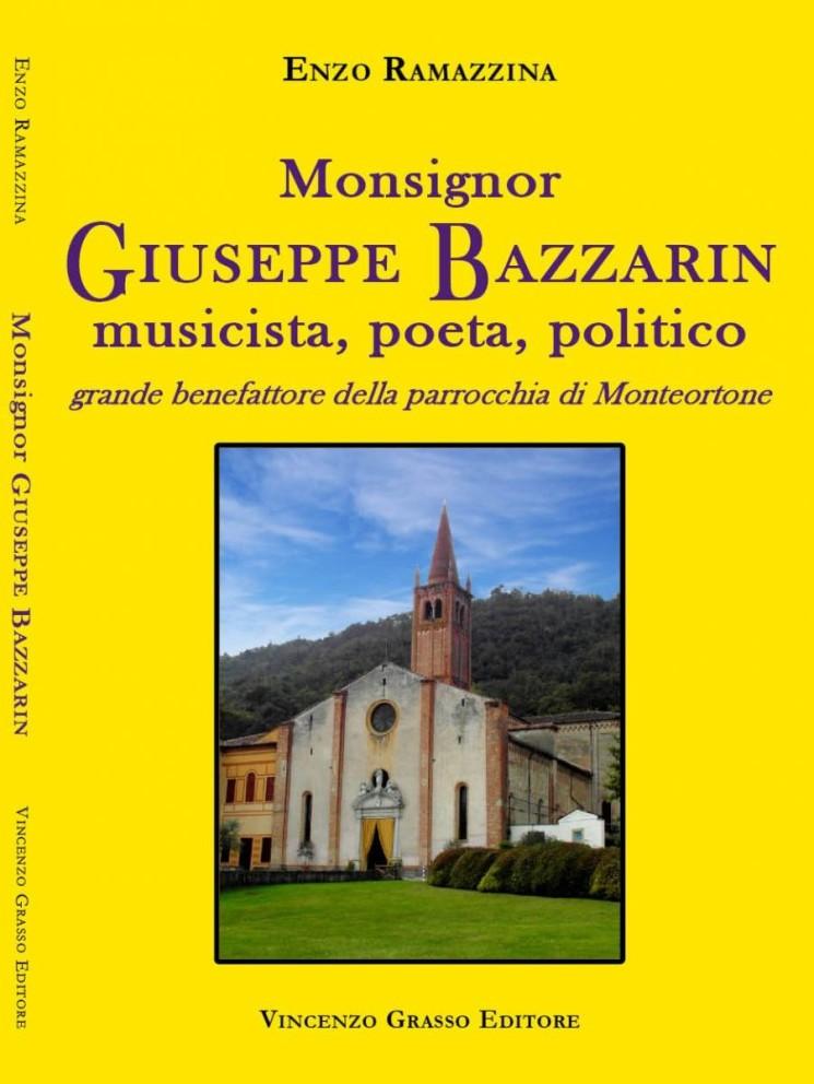 Mons. Giuseppe Bazzarin musicista, poeta, politico